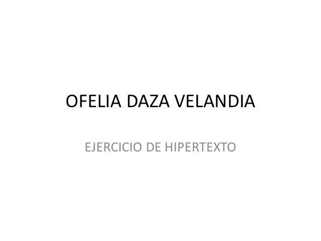 OFELIA DAZA VELANDIA EJERCICIO DE HIPERTEXTO
