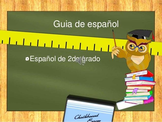 Guia de español Español de 2do grado