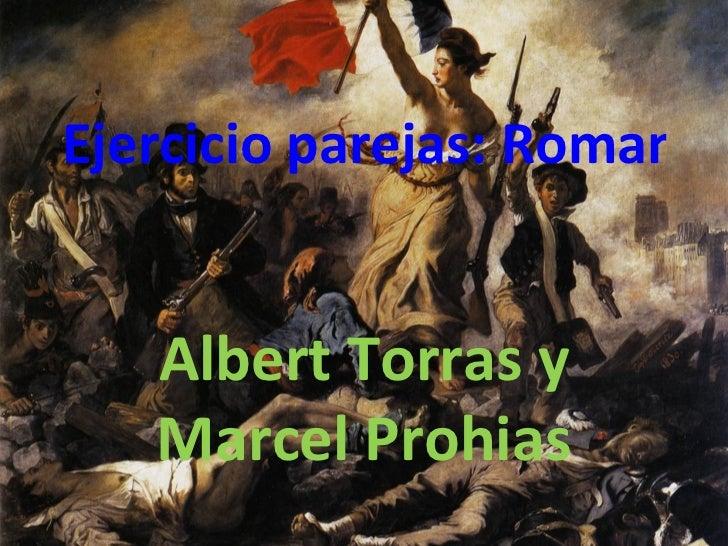 Ejercicio parejas: Romantic   Albert Torras y   Marcel Prohias