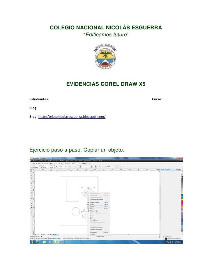"""COLEGIO NACIONAL NICOLÁS ESGUERRA                         """"Edificamos futuro""""                      EVIDENCIAS COREL DRAW X..."""
