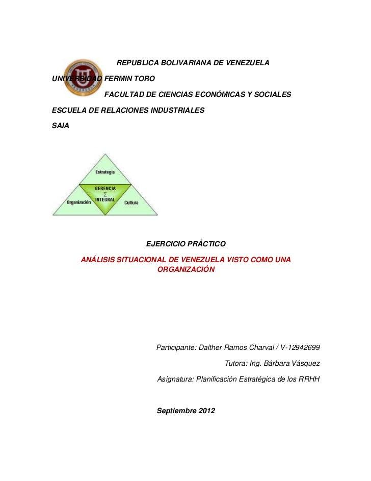 REPUBLICA BOLIVARIANA DE VENEZUELAUNIVERSIDAD FERMIN TORO            FACULTAD DE CIENCIAS ECONÓMICAS Y SOCIALESESCUELA DE ...