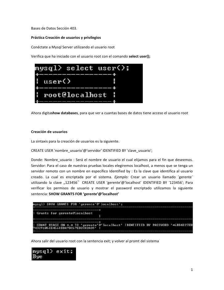 Bases de Datos Sección 403.Práctica Creación de usuarios y privilegiosConéctate a Mysql Server utilizando el usuario rootV...
