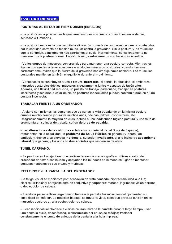EVALUAR RIESGOS:  POSTURAS AL ESTAR DE PIE Y DORMIR (ESPALDA)  - La postura es la posición en la que tenemos nuestros cuer...