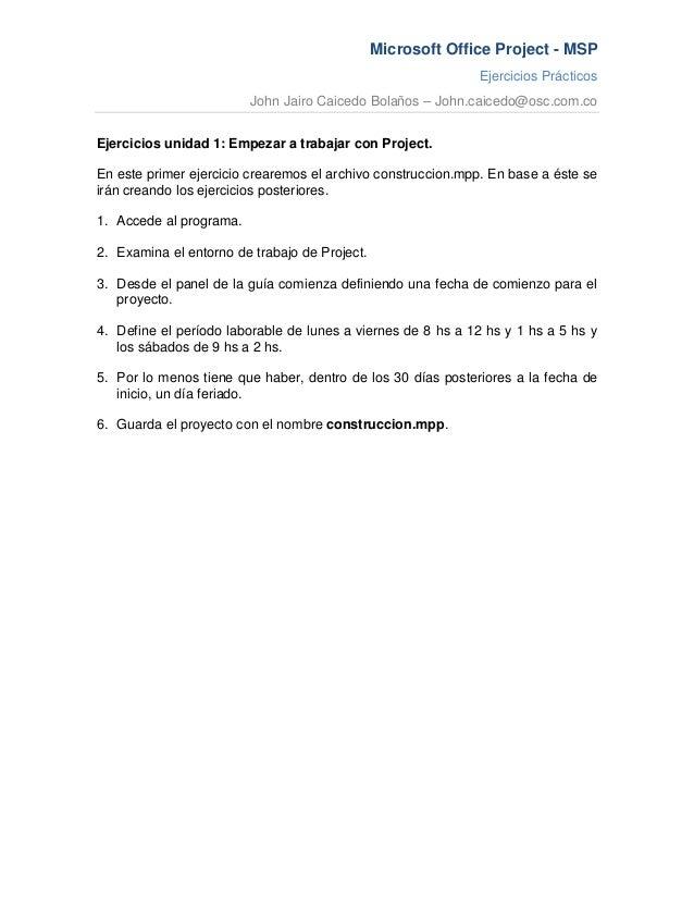 Microsoft Office Project - MSP                                                             Ejercicios Prácticos           ...