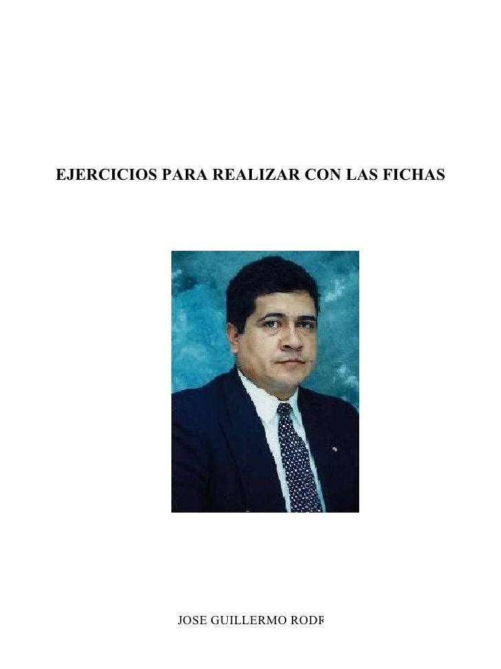 EJERCICIOS PARA REALIZAR CON LAS FICHAS