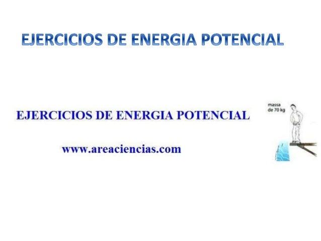 Vamos a ver unos cuantos ejercicios de energía potencial con las soluciones explicadas. Primero deberías tener claro el co...