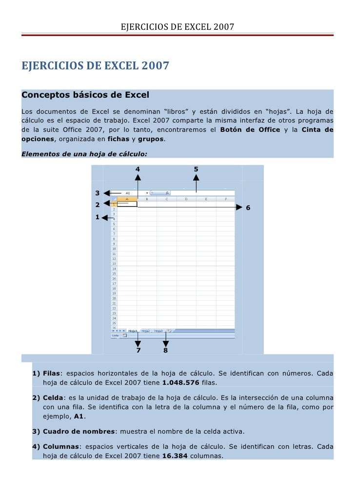 """EJERCICIOS DE EXCEL 2007EJERCICIOS DE EXCEL 2007Conceptos básicos de ExcelLos documentos de Excel se denominan """"libros"""" y ..."""