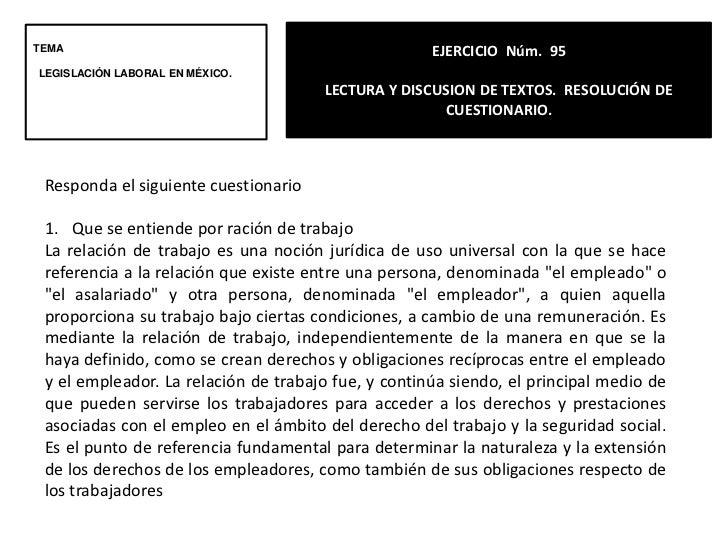 EJERCICIO  Núm. 95<br />LECTURA Y DISCUSION DE TEXTOS.  RESOLUCIÓN DE CUESTIONARIO.<br />TEMA<br />LEGISLACIÓN LABORAL EN ...