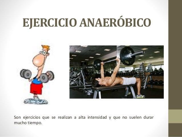 Ejercicios aerobicos y anaerobicos
