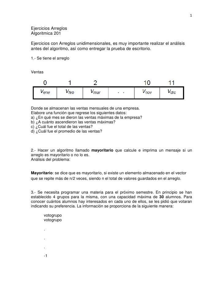 1Ejercicios ArreglosAlgoritmica 201Ejercicios con Arreglos unidimensionales, es muy importante realizar el análisisantes d...