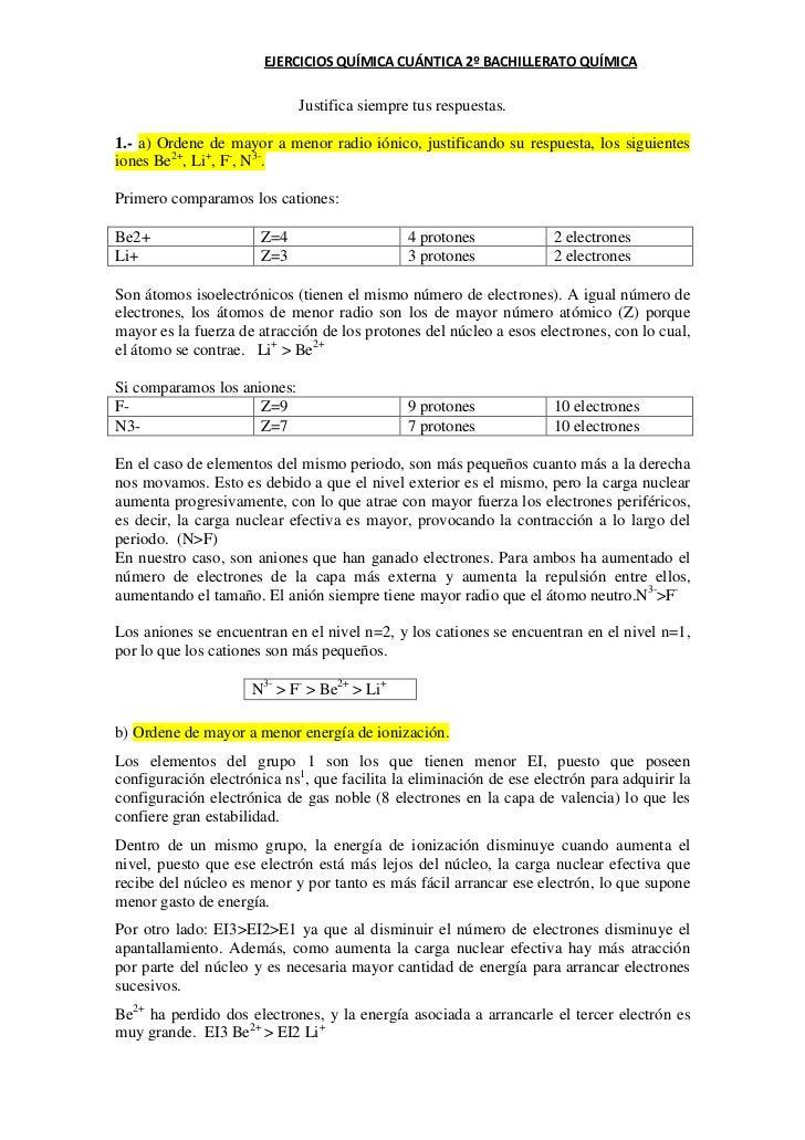 EJERCICIOS QUÍMICA CUÁNTICA 2º BACHILLERATO QUÍMICA                             Justifica siempre tus respuestas.1.- a) Or...