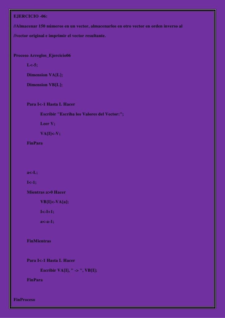 EJERCICIO -06://Almacenar 150 números en un vector, almacenarlos en otro vector en orden inverso al//vector original e imp...