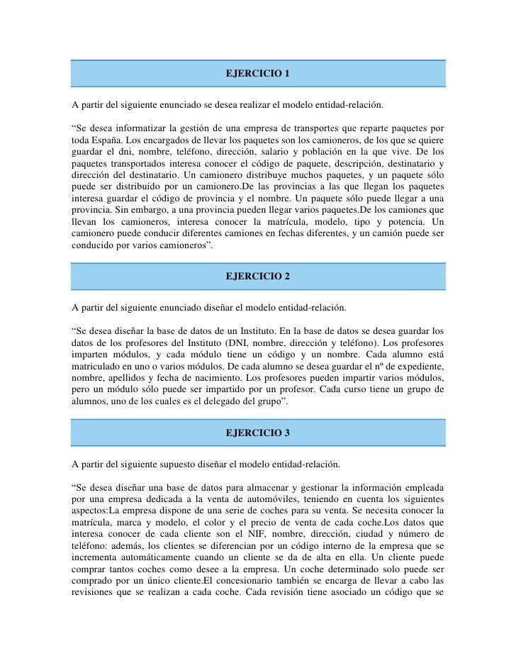 """EJERCICIO 1   A partir del siguiente enunciado se desea realizar el modelo entidad-relación.  """"Se desea informatizar la ge..."""