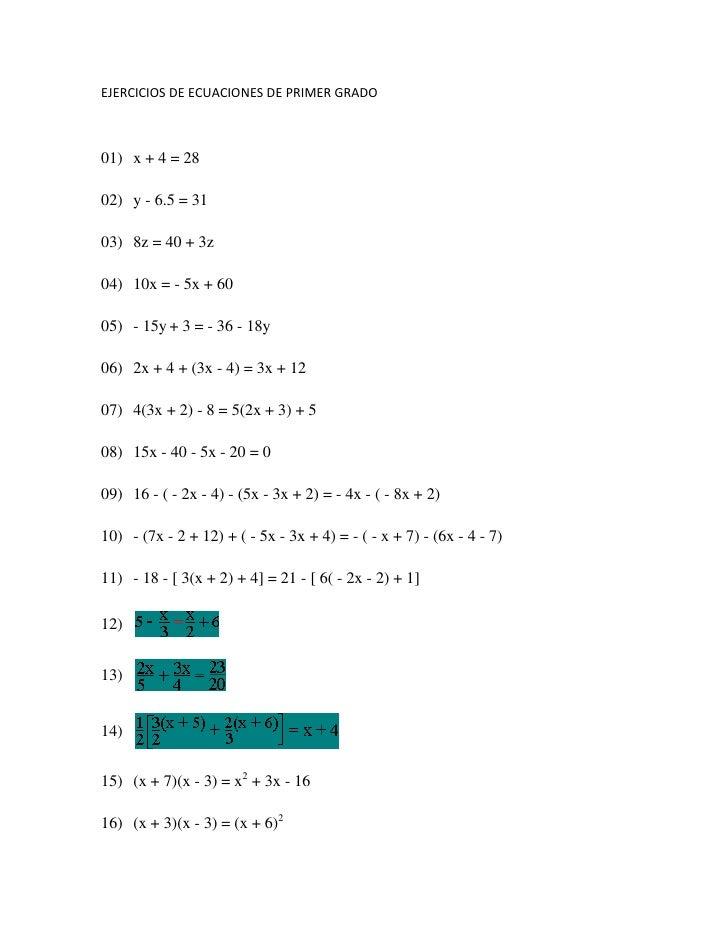 EJERCICIOS DE ECUACIONES DE PRIMER GRADO<br />01)x + 4 = 2802)y - 6.5 = 3103)8z = 40 + 3z 04)10x = - 5x + 60...