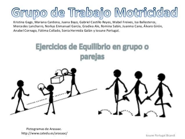 Ejercicios de Equilibrio en grupo oparejasIosune Portugal BicandiKristina Gago, Mariana Cardona, Juana Bayo, Gabriel Casti...