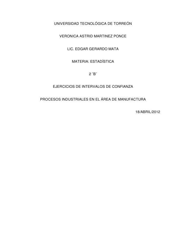 UNIVERSIDAD TECNOLÓGICA DE TORREÓN        VERONICA ASTRID MARTINEZ PONCE            LIC. EDGAR GERARDO MATA              M...