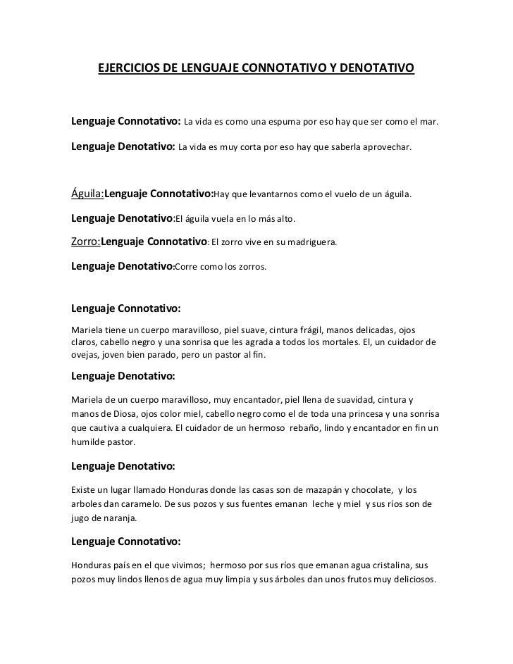 Ejercicios de Lenguaje Connotativo y Denotativo<br />Lenguaje Connotativo: La vida es como una espuma por eso hay que ser ...