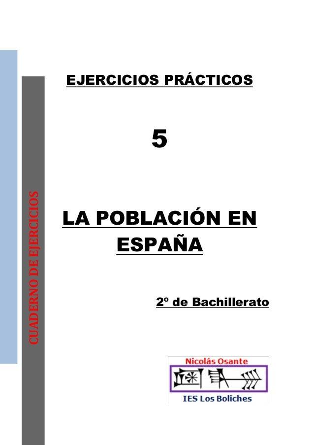 EJERCICIOS PRÁCTICOS                                  5CUADERNO DE EJERCICIOS                         LA POBLACIÓN EN     ...