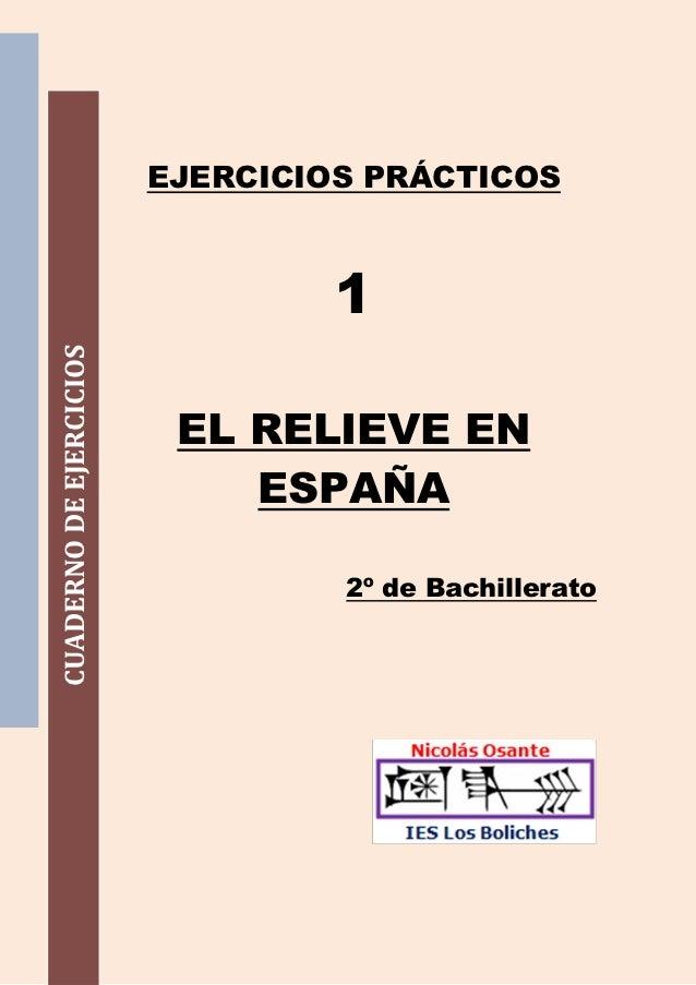 EJERCICIOS PRÁCTICOS                                  1CUADERNO DE EJERCICIOS                          EL RELIEVE EN      ...