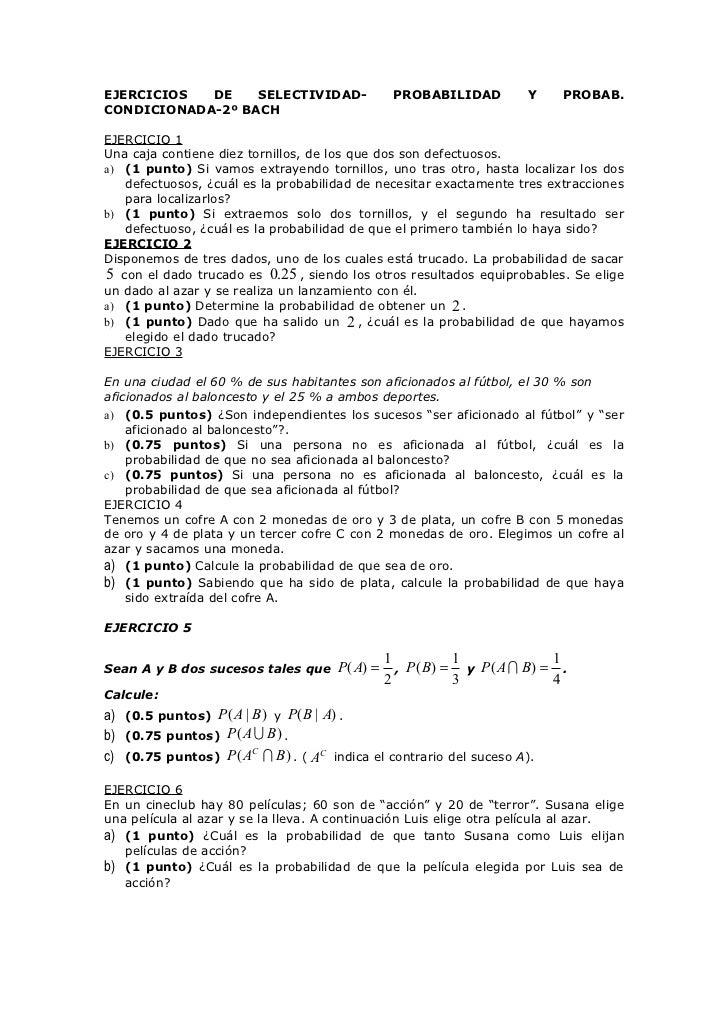 EJERCICIOS  DE    SELECTIVIDAD-                  PROBABILIDAD          Y    PROBAB.CONDICIONADA-2º BACHEJERCICIO 1Una caja...