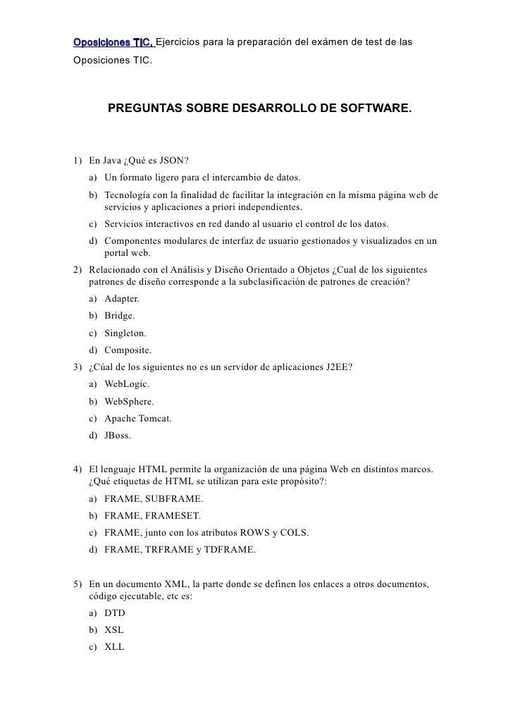 Oposiciones TIC. Ejercicios para la preparación del exámen de test de las Oposiciones TIC.            PREGUNTAS SOBRE DESA...