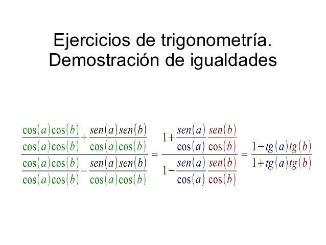 Ejercicios de trigonometría.Demostración de igualdades
