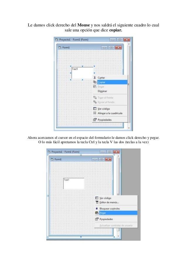 Le damos click derecho del Mouse y nos saldrá el siguiente cuadro lo cual sale una opción que dice copiar.  Ahora acercamo...