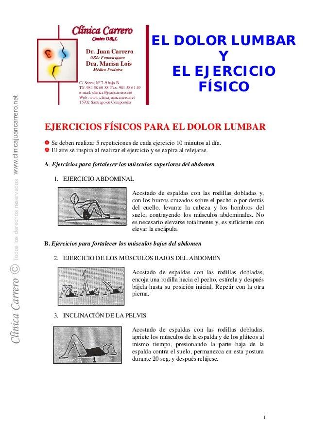 Clínica Carrero                    Centro O.R.L                                                   EL DOLOR LUMBAR         ...