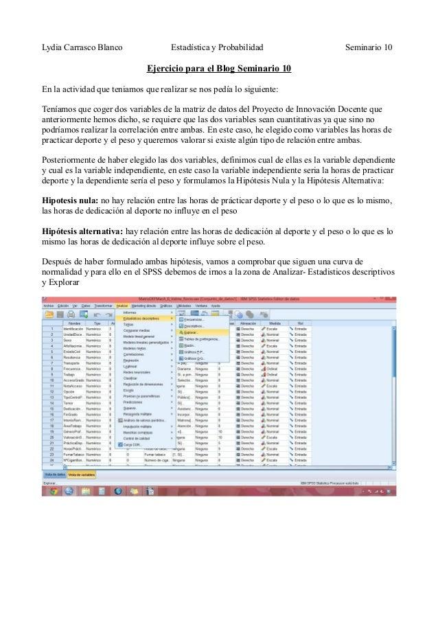 Lydia Carrasco Blanco Estadística y Probabilidad Seminario 10Ejercicio para el Blog Seminario 10En la actividad que teniam...