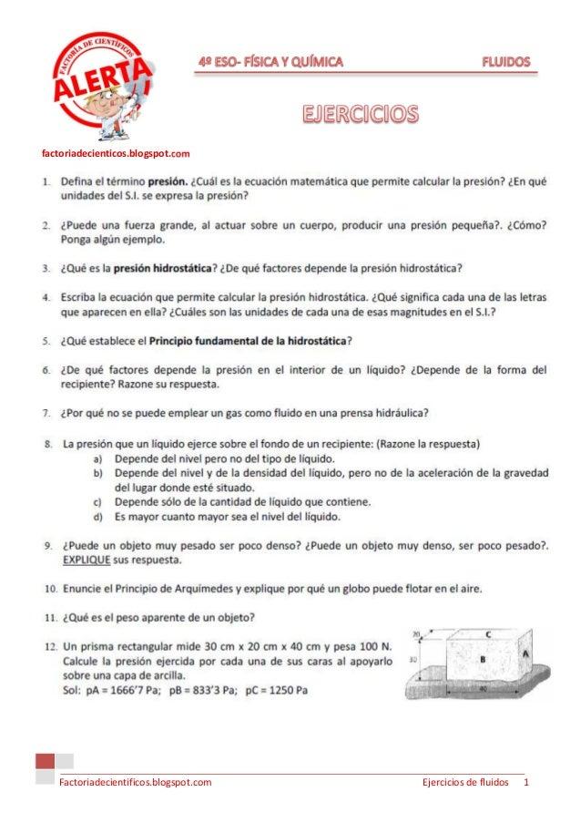 factoriadecienticos.blogspot.com   Factoriadecientificos.blogspot.com   Ejercicios de fluidos   1