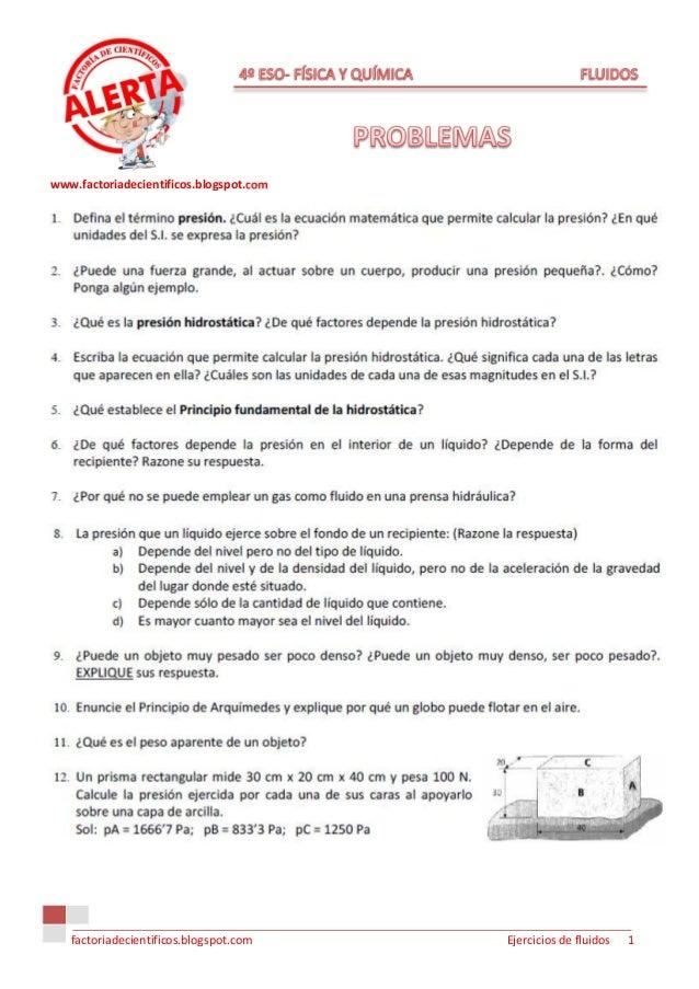 www.factoriadecientificos.blogspot.com   factoriadecientificos.blogspot.com    Ejercicios de fluidos   1