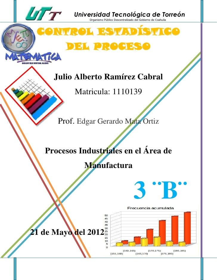Universidad Tecnológica de Torreón                Organismo Público Descentralizado del Gobierno de Coahuila CONTROL ESTAD...
