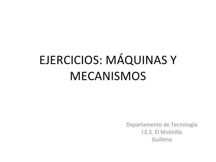 Ejercicios Máquinas y Mecanismos