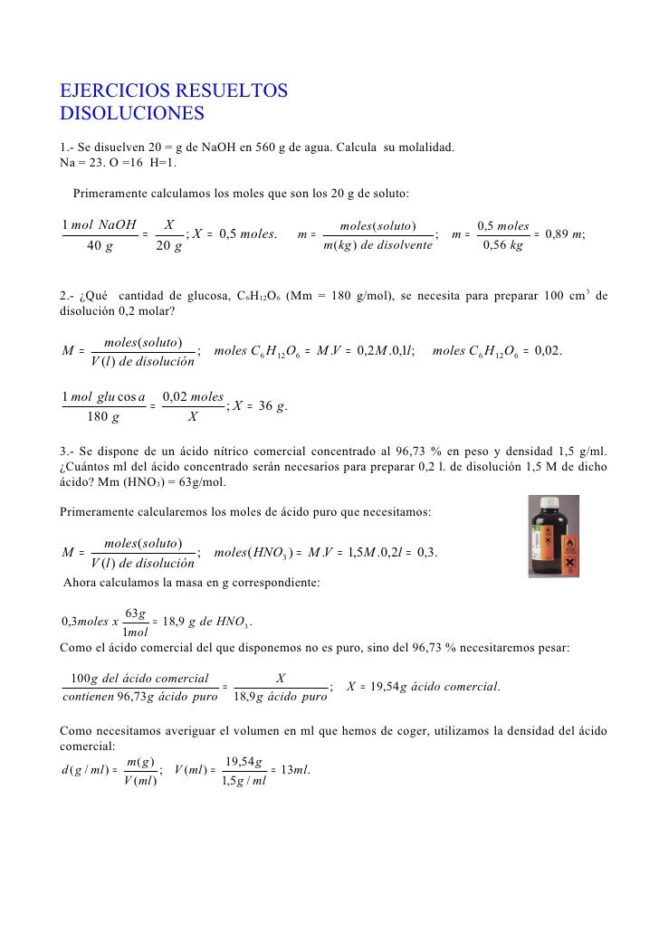 EJERCICIOS RESUELTOSDISOLUCIONES1.- Se disuelven 20 = g de NaOH en 560 g de agua. Calcula su molalidad.Na = 23. O =16 H=1....