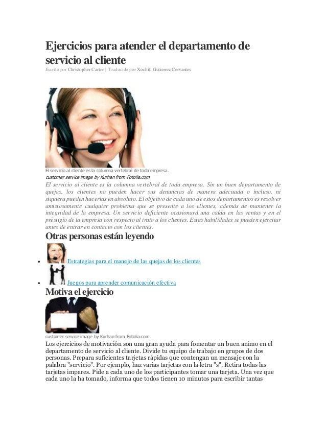 Ejercicios para atender el departamento de servicio al cliente Escrito por Christopher Carter | Traducido por Xochitl Guti...
