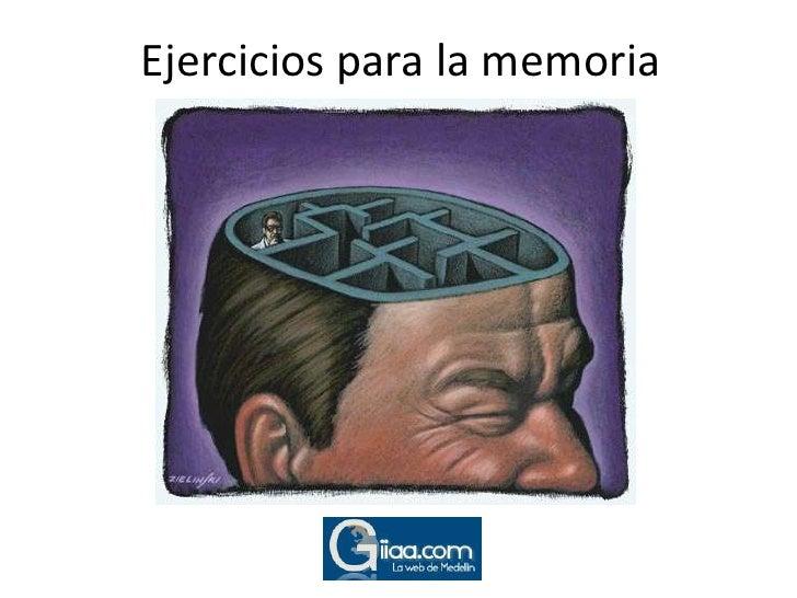 Ejercicios para la memoria<br />