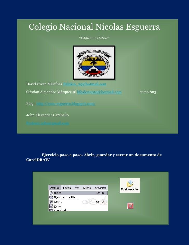 """Colegio Nacional Nicolas Esguerra                               """"Edificamos futuro""""David stiven Martínez Pelukin_29@hotmai..."""