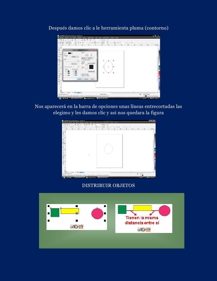 Después damos clic a le herramienta pluma (contorno)Nos aparecerá en la barra de opciones unas líneas entrecortadas las   ...