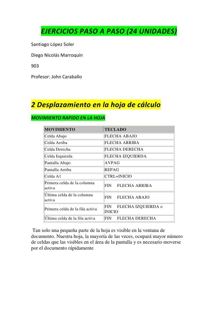 EJERCICIOS PASO A PASO (24 UNIDADES)Santiago López SolerDiego Nicolás Marroquín903Profesor: John Caraballo2 Desplazamiento...