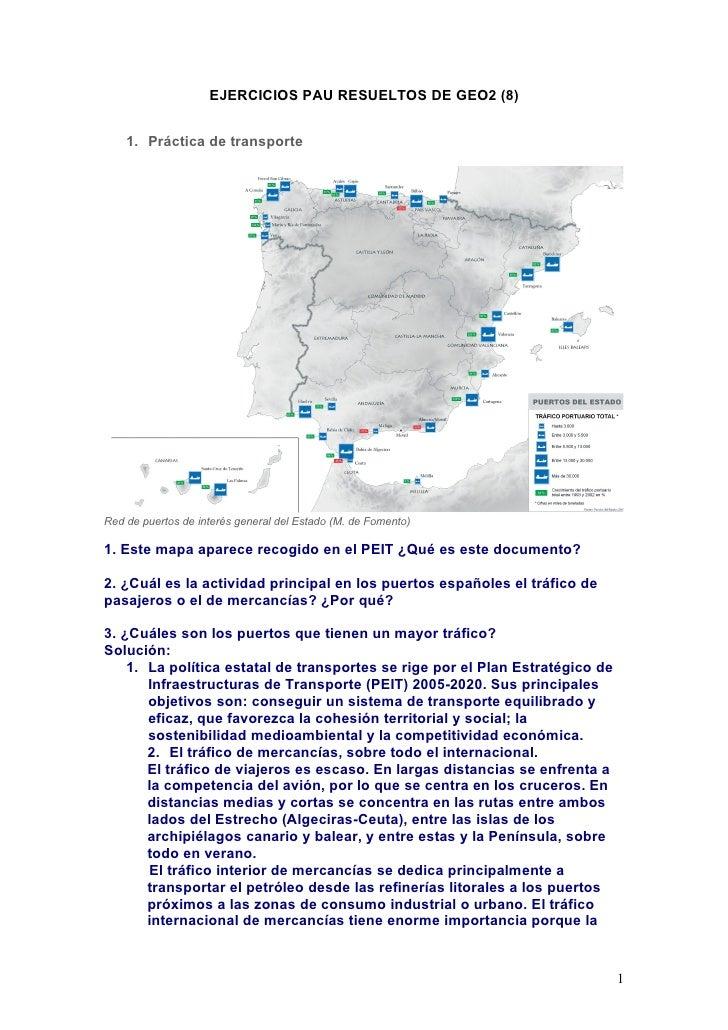 EJERCICIOS PAU RESUELTOS DE GEO2 (8)    1. Práctica de transporteRed de puertos de interés general del Estado (M. de Fomen...