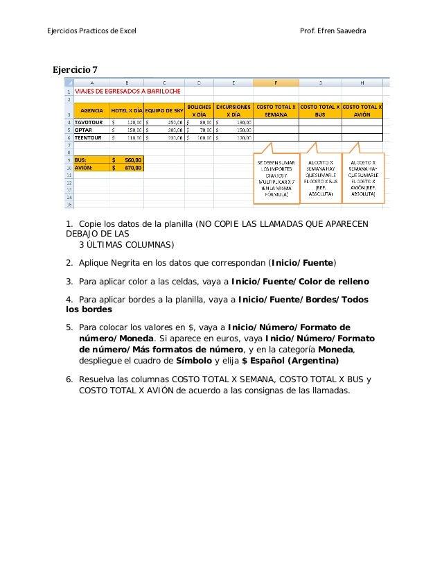 Ejercicios Practicos de Excel Prof. Efren Saavedra Ejercicio 7 1. Copie los datos de la planilla (NO COPIE LAS LLAMADAS QU...