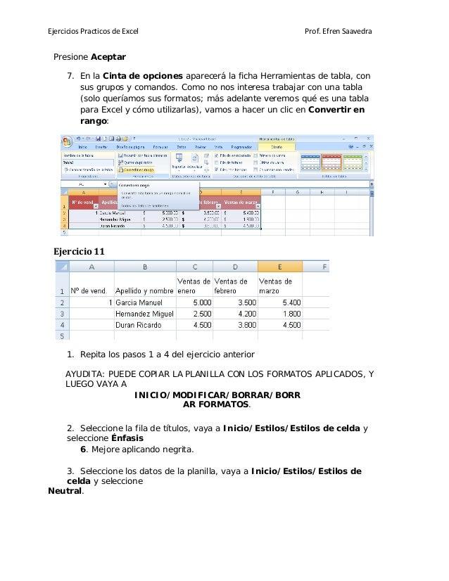 Ejercicios Practicos de Excel Prof. Efren Saavedra Presione Aceptar 7. En la Cinta de opciones aparecerá la ficha Herramie...