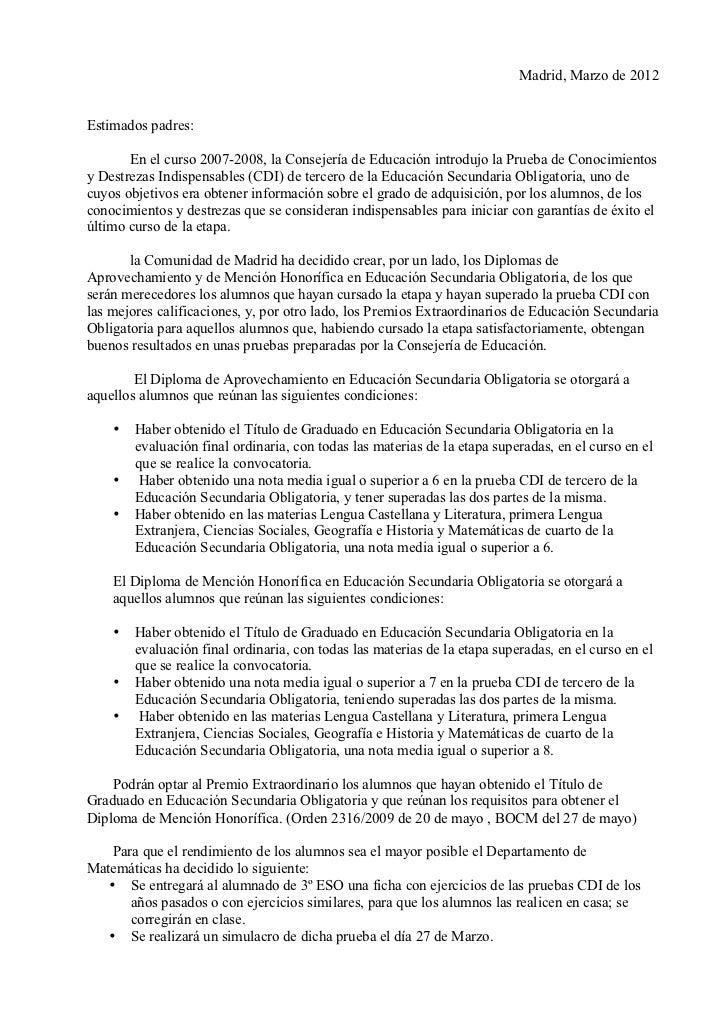 Madrid, Marzo de 2012Estimados padres:       En el curso 2007-2008, la Consejería de Educación introdujo la Prueba de Cono...