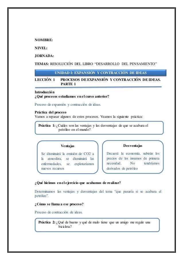 """NOMBRE: NIVEL: JORNADA: TEMAS: RESOLUCIÓN DEL LIBRO """"DESARROLLO DEL PENSAMIENTO"""" LECCIÓN 1 PROCESOS DE EXPANSIÓN Y CONTRAC..."""