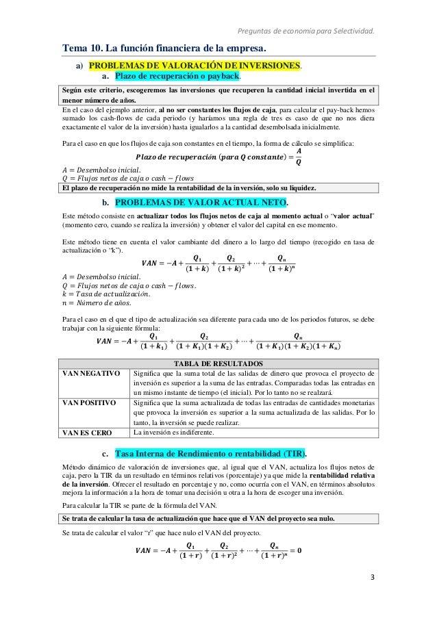 Preguntas de economía para Selectividad. 3 Tema 10. La función financiera de la empresa. a) PROBLEMAS DE VALORACIÓN DE INV...