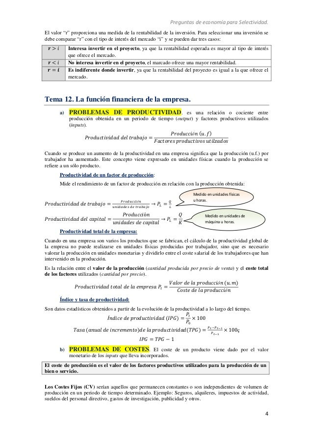 """Preguntas de economía para Selectividad. 4 El valor """"r"""" proporciona una medida de la rentabilidad de la inversión. Para se..."""