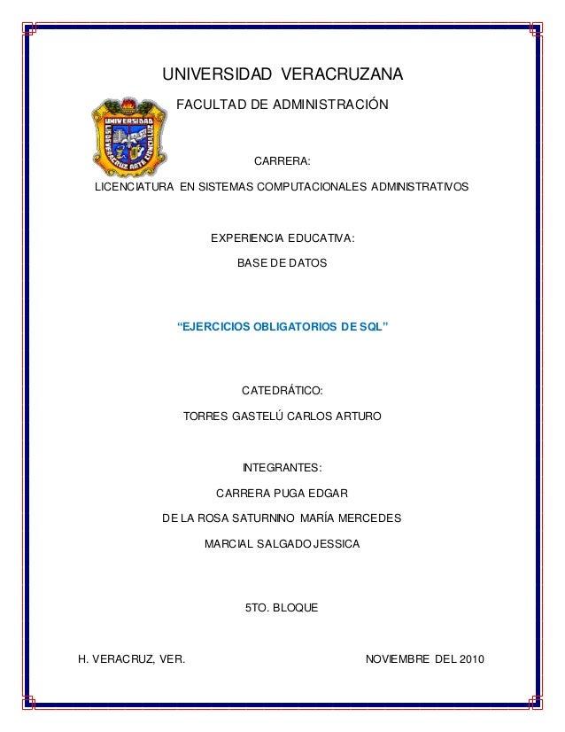 UNIVERSIDAD VERACRUZANA FACULTAD DE ADMINISTRACIÓN CARRERA: LICENCIATURA EN SISTEMAS COMPUTACIONALES ADMINISTRATIVOS EXPER...