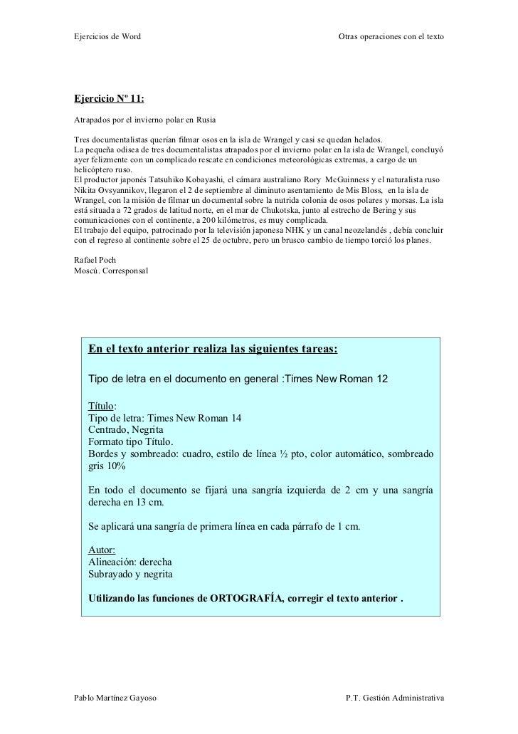 Ejercicios de Word                                                         Otras operaciones con el textoEjercicio Nº 11:A...