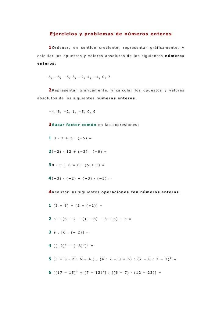 Ejercicios y problemas de números enteros<br />1Ordenar, en sentido creciente, representar gráficamente, y calcular los op...