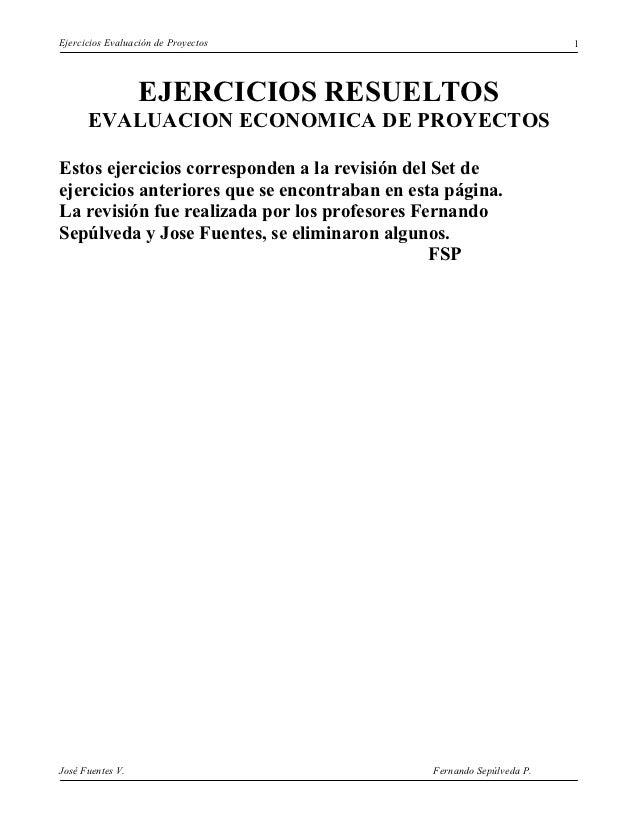 Ejercicios Evaluación de Proyectos                                     1                  EJERCICIOS RESUELTOS      EVALUA...